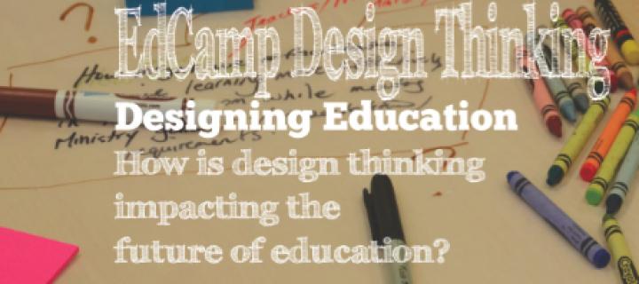 Launching EdCamp Design Thinking